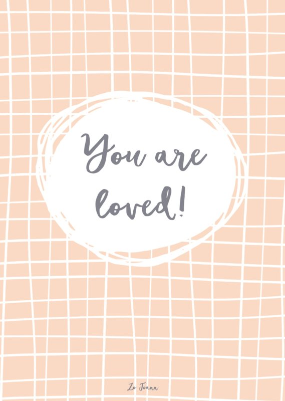 A4 poster, 'You are loved'