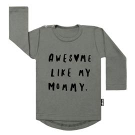 Tee Awesome Like Mommy (h)