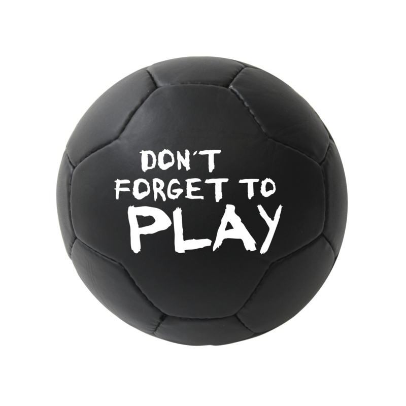 Soccer Ball Don't Forget To Play