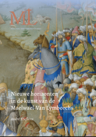Nieuwe horizonten in de kunst van de Maelwael-Van Lymborchs