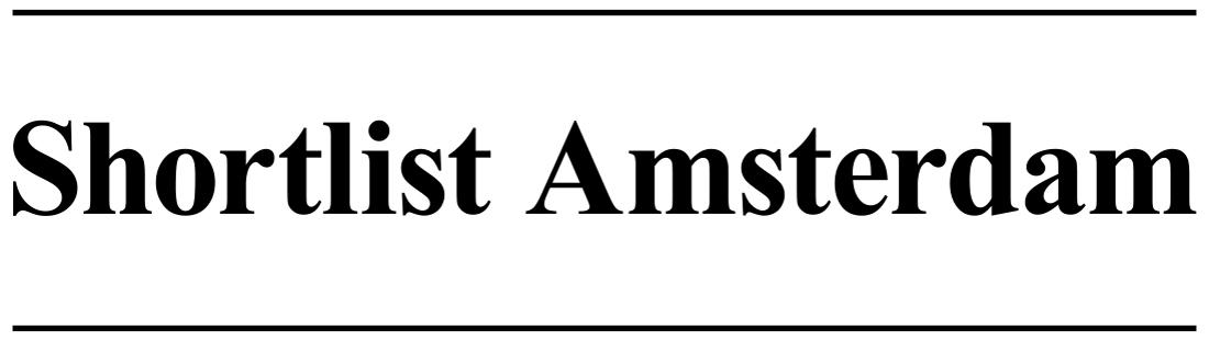 Shortlist Amsterdam