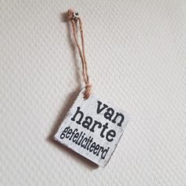 Houten label van harte gefeliciteerd  || 6 x 6 cm