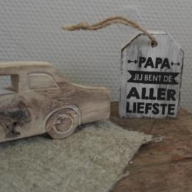 Houten label || Papa jij bent de allerliefste