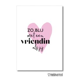 Zo blij met een vriendin als jij || Ansichtkaart || Miek in Vorm