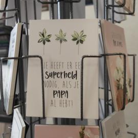 Postkaart wie heeft eer een superheld nodig, als je papa al hebt!