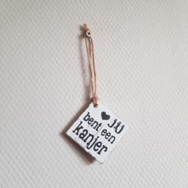 Houten label jij bent een kanjer || 6 x 6 cm