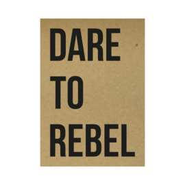 Dare to rebel - kaart kraft