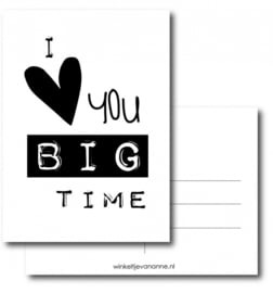 I love you big time - kaart