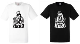 Shirt met opdruk #Dad you are my HERO