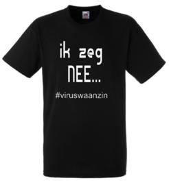 ik zeg nee #viruswaanzin