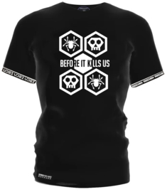 """Before It Kills Us"" Shirt"
