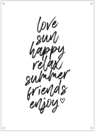 Tuinposter | Love Sun Happy Relax Summer Friends Enjoy