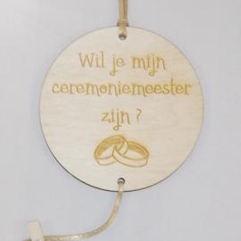 """Fotohanger hout """"Wil je mijn ceremoniemeester zijn?"""""""