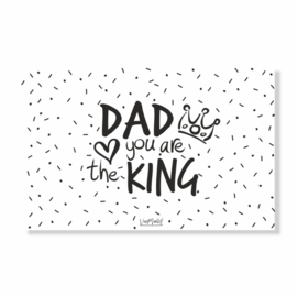 Ansichtkaart | Dad you are the king