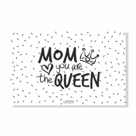 Ansichtkaart | Mom you are the queen