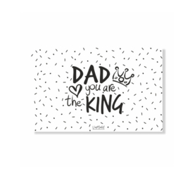Mini kaartje | Dad you are the king