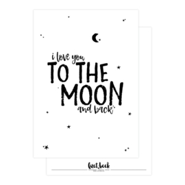 Ansichtkaart | I love you to the moon and back WIT