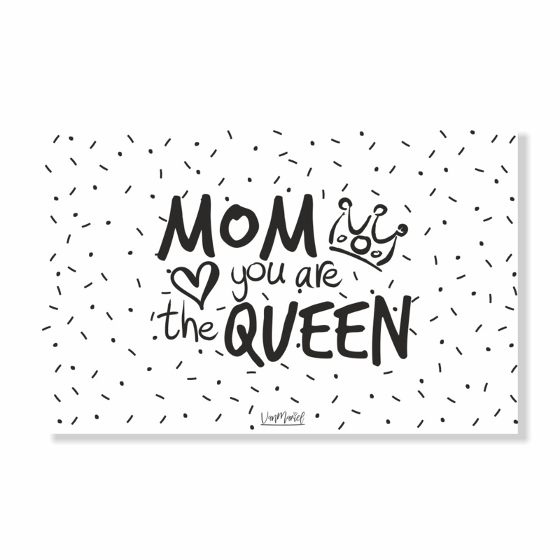 Ansichtkaart   Mom you are the queen