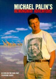 Michael Palin: Hemingway Adventure