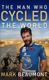 Mark Beaumont, The man who cycled the world
