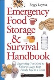 Peggy Layton:Emergency Food Storage & Survival Handbook