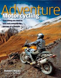 Robert Wicks: Adventure Motorcycling