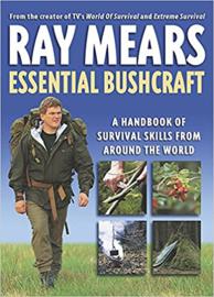 Ray Mears: Essential Bushcraft