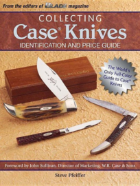 Steve Pfeiffer: Collecting Case Knives