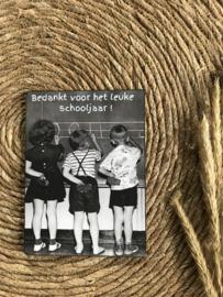 Houten bordje 'Bedankt voor het leuke schooljaar '