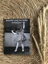 Houten bordje 'bedankt voor het leuke schooljaar'.
