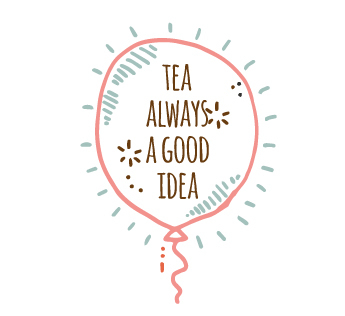 Tea-always-a-good-idea