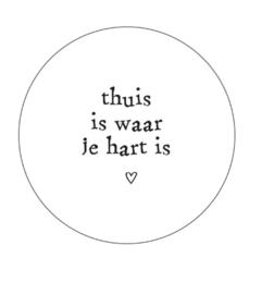 Magneet / Thuis is waar je hart is / wit