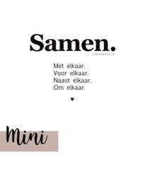Samen - Mini