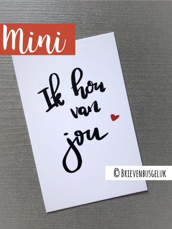 Ik hou van jou - mini