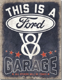 Ford V8 Garage.  Metalen wandbord 31,5 x 40,5 cm.