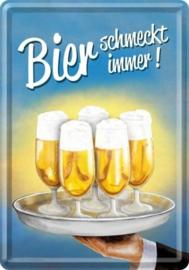 Bier schmeckt immer Metalen Postcard 10  x 14 cm.