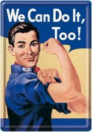 We Can Do It, Too ! Metalen Postcard 10 x 14 cm.
