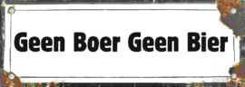 Geen Boer Geen Bier