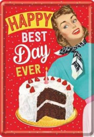 Happy Best Day Ever Metalen Postcard 10  x 14 cm.