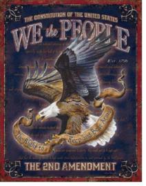 We The People - 2nd Amendment Metalen wandbord 31,5 x 40,5 cm.