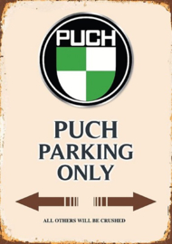 Puch Parking Only Metalen wandbord  20 x 30 cm.