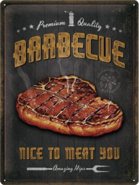 Barbecue Nice To Meat You. Metalen wandbord in reliëf 30 x 40 cm.