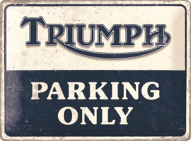 Triumph. Parking Only. Metalen wandbord in reliëf 30 x 40 cm .