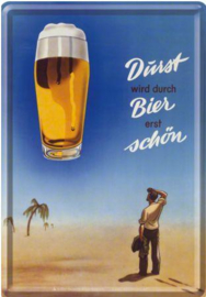 Durst wird durch bier erst schön  Metalen  Postcard 10 x14 cm