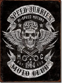 Speed Junkies Moto club  Metalen wandbord 31,5 x 40,5 cm.