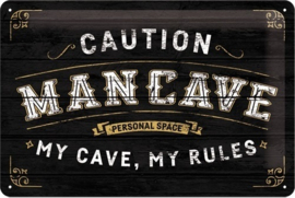 Caution Man Cave. Metalen wandbord in reliëf 20 x 30 cm