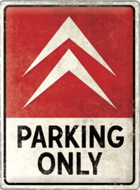 Citroën Parking Only. Metalen wandbord in reliëf 30 x 40 cm.