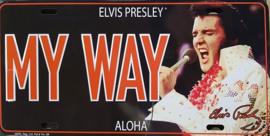 Elvis Presley My Way  Aloha.  Metalen wandbord in reliëf 15 x 30 cm.