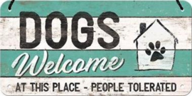 Dogs Welcome  Metalen wandbord 10 x 20 cm.