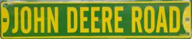 John Deere Road. Aluminium straatnaambord 60 x 12,5 cm.